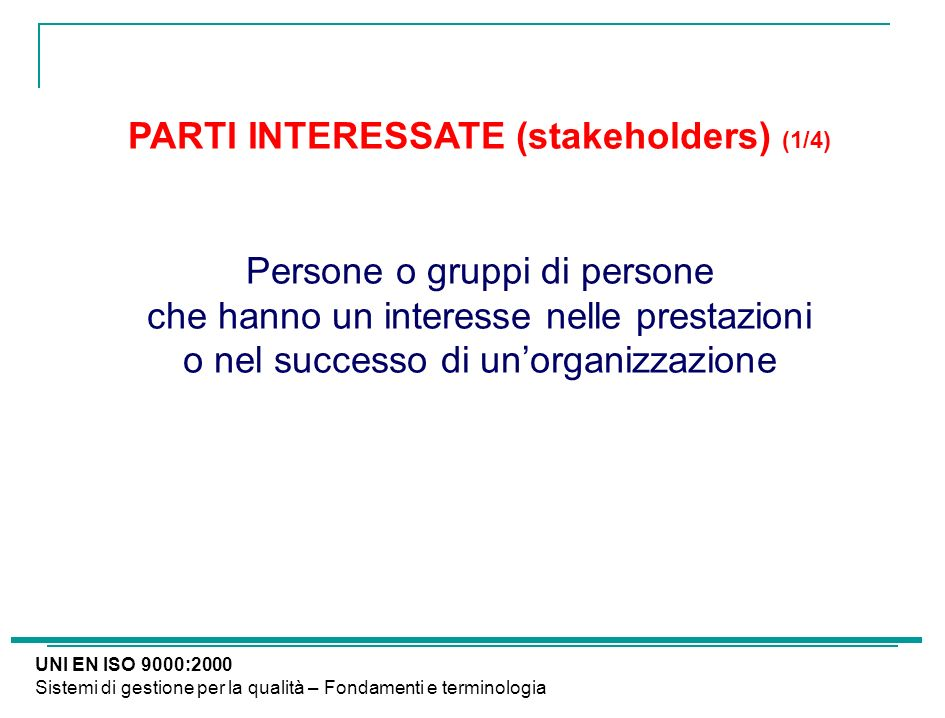 PARTI INTERESSATE (stakeholders) (1/4)