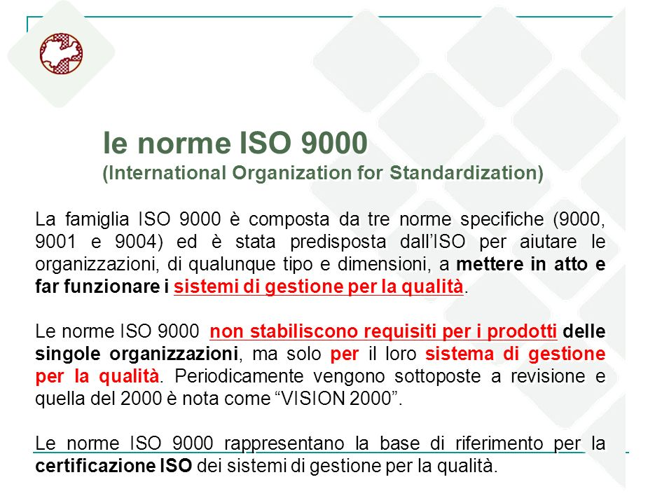 le norme ISO 9000 (International Organization for Standardization)