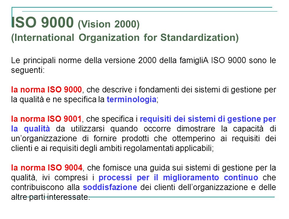ISO 9000 (Vision 2000) (International Organization for Standardization)