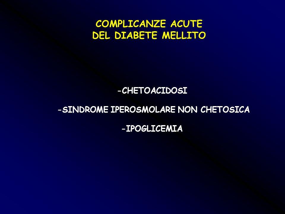 -SINDROME IPEROSMOLARE NON CHETOSICA