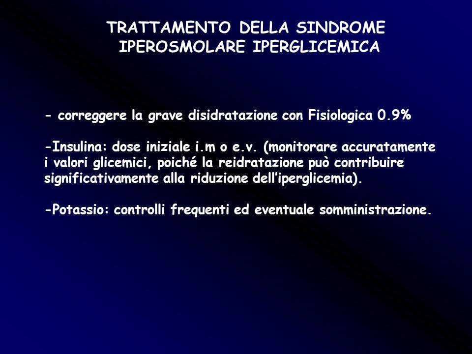 TRATTAMENTO DELLA SINDROME IPEROSMOLARE IPERGLICEMICA