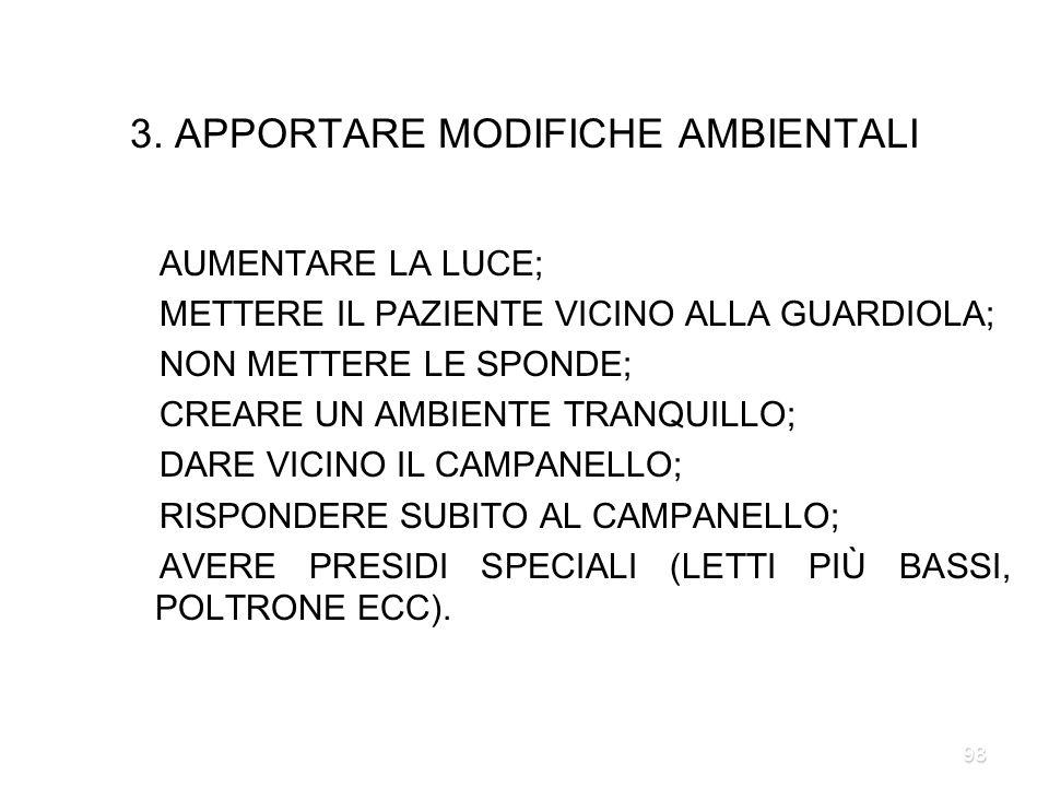 3. APPORTARE MODIFICHE AMBIENTALI