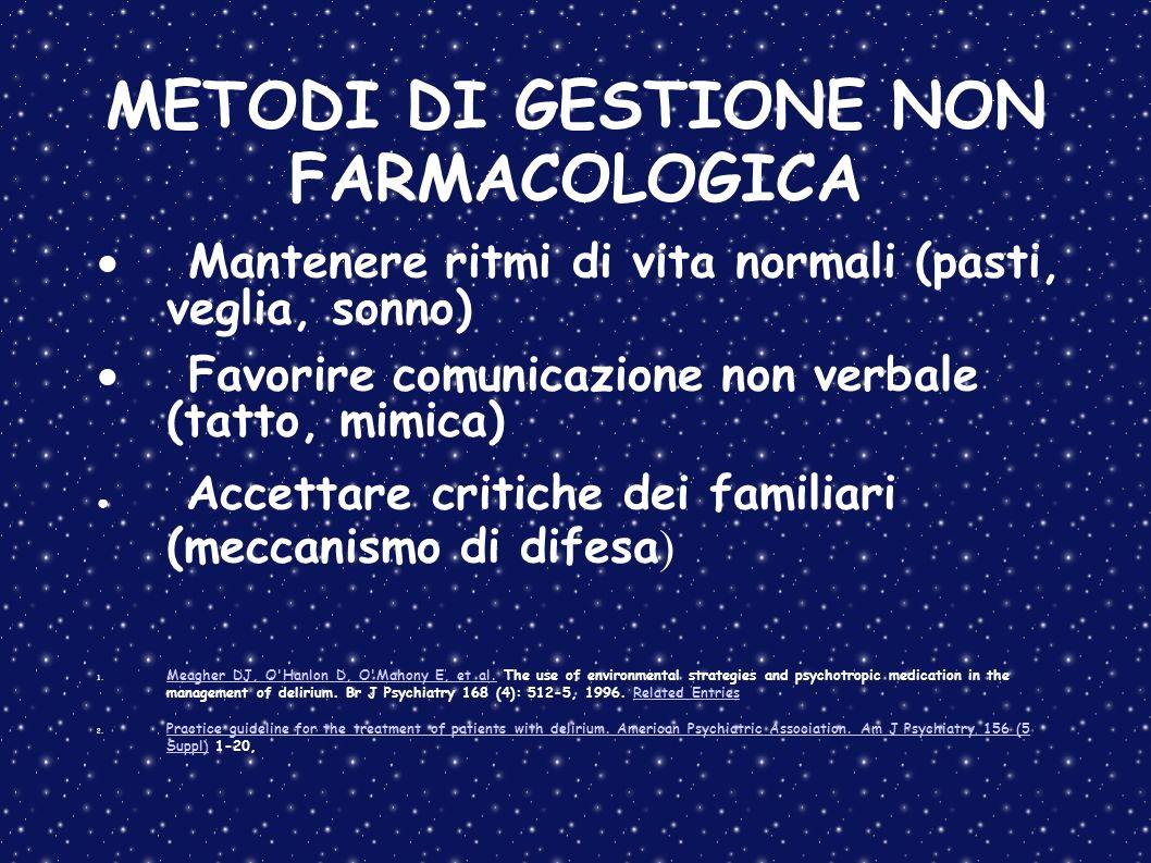 METODI DI GESTIONE NON FARMACOLOGICA