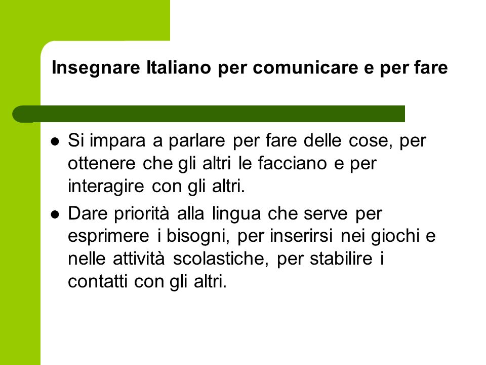 Insegnare Italiano per comunicare e per fare