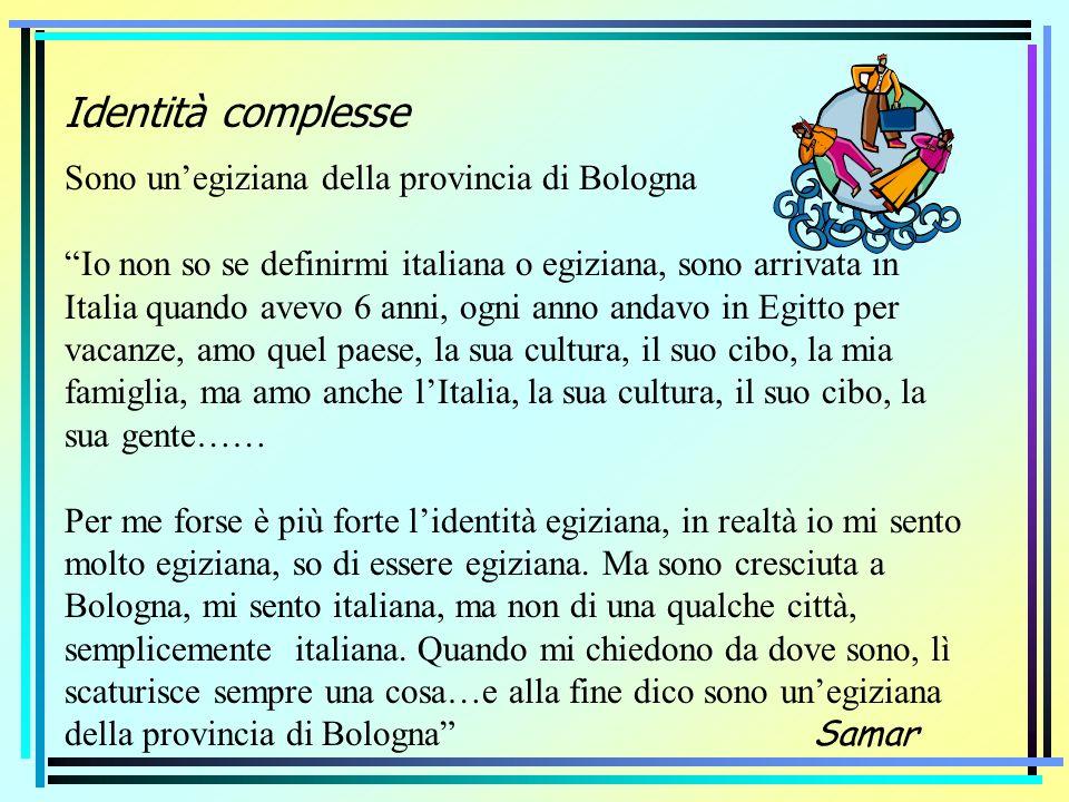Identità complesse Sono un'egiziana della provincia di Bologna