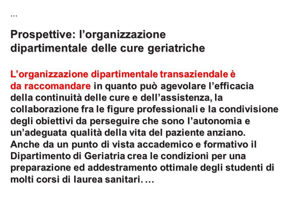 Prospettive: l'organizzazione dipartimentale delle cure geriatriche