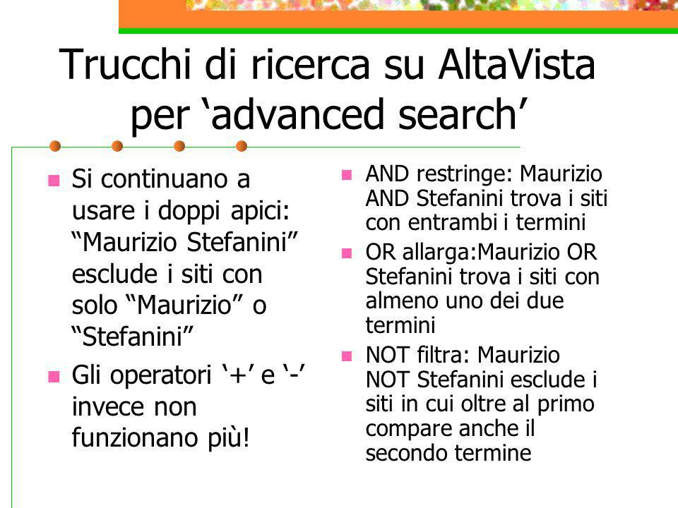 Trucchi di ricerca su AltaVista per 'advanced search'