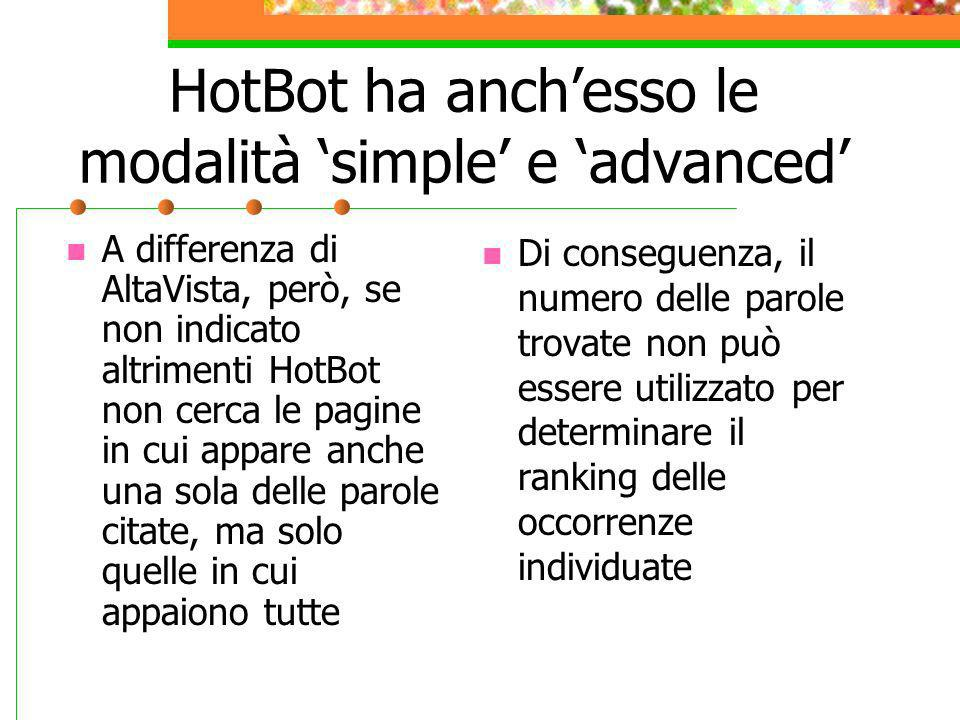 HotBot ha anch'esso le modalità 'simple' e 'advanced'