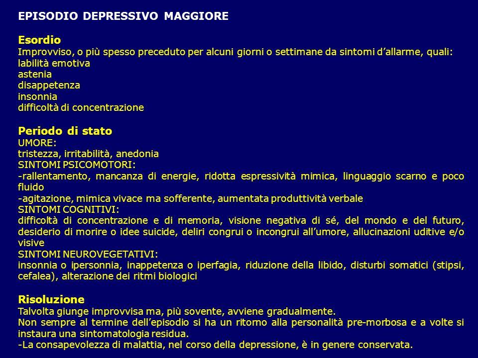 EPISODIO DEPRESSIVO MAGGIORE Esordio