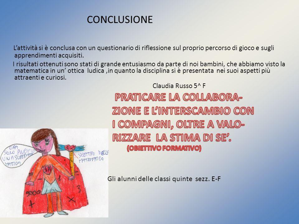 PRATICARE LA COLLABORA- ZIONE E L'INTERSCAMBIO CON