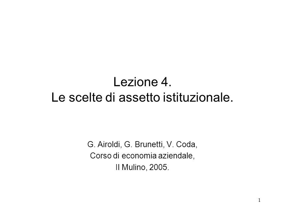Lezione 4. Le scelte di assetto istituzionale.