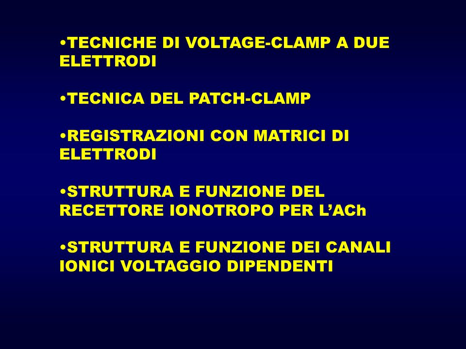 TECNICHE DI VOLTAGE-CLAMP A DUE ELETTRODI
