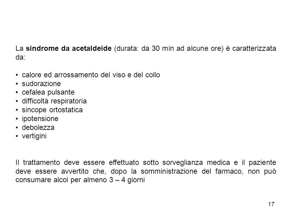 La sindrome da acetaldeide (durata: da 30 min ad alcune ore) è caratterizzata da: