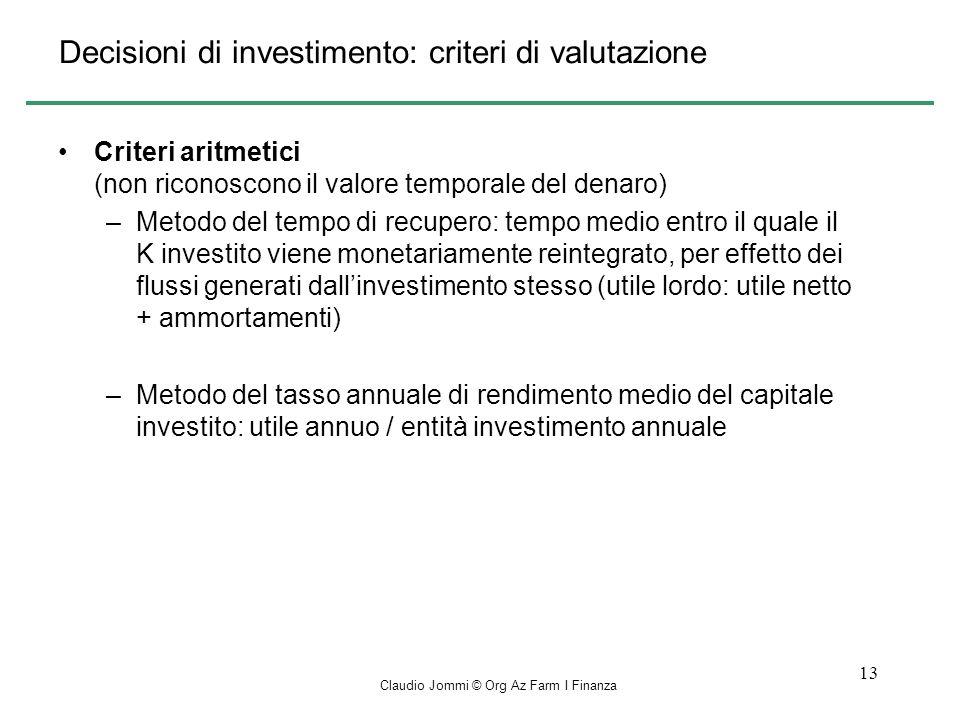 Decisioni di investimento: criteri di valutazione