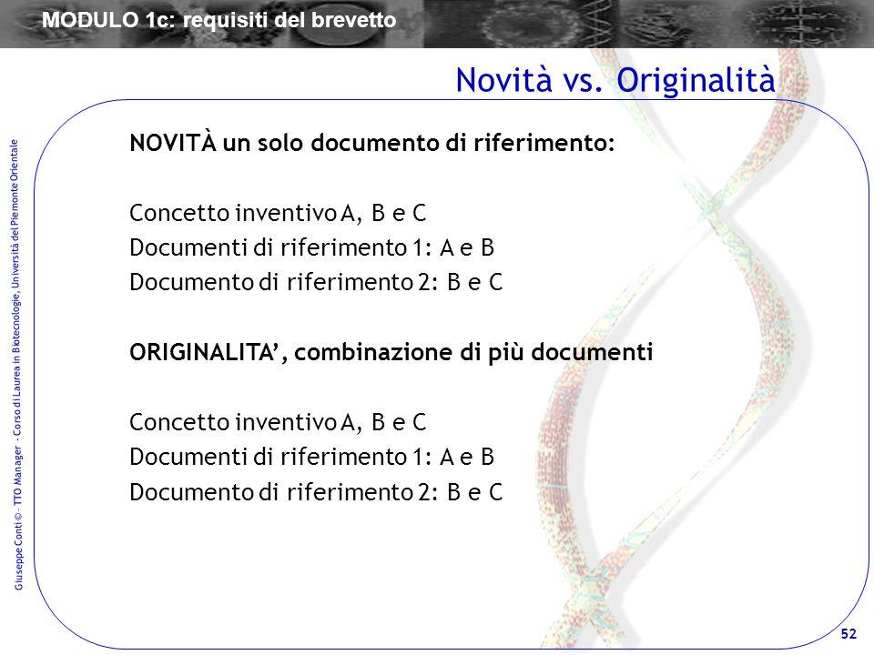 Novità vs. Originalità NOVITÀ un solo documento di riferimento: