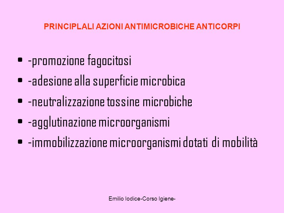 PRINCIPLALI AZIONI ANTIMICROBICHE ANTICORPI