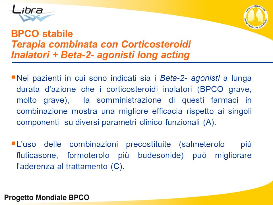 BPCO stabile Terapia combinata con Corticosteroidi Inalatori + Beta-2- agonisti long acting