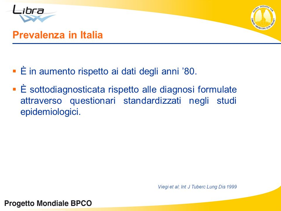 Prevalenza in Italia È in aumento rispetto ai dati degli anni '80.