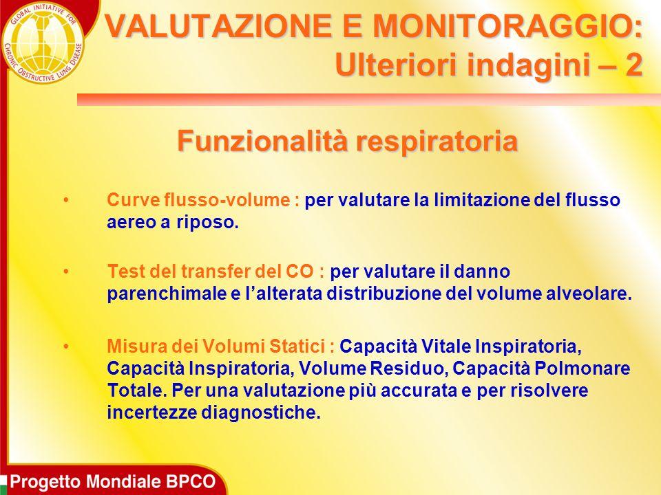 VALUTAZIONE E MONITORAGGIO: Ulteriori indagini – 2