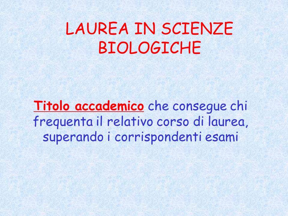 LAUREA IN SCIENZE BIOLOGICHE