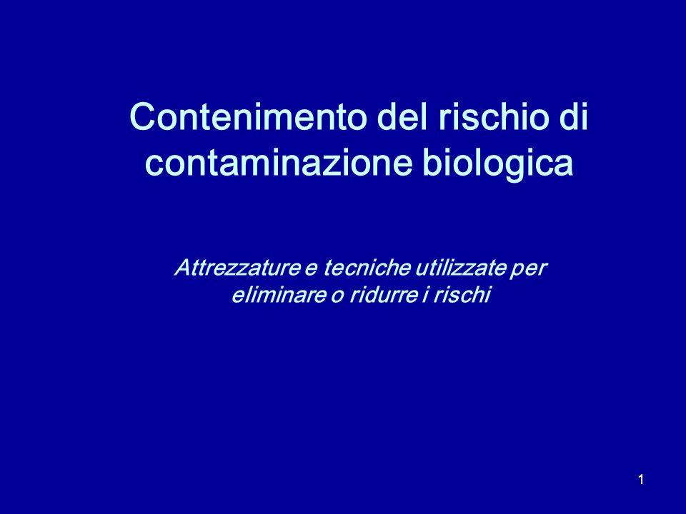 Contenimento del rischio di contaminazione biologica