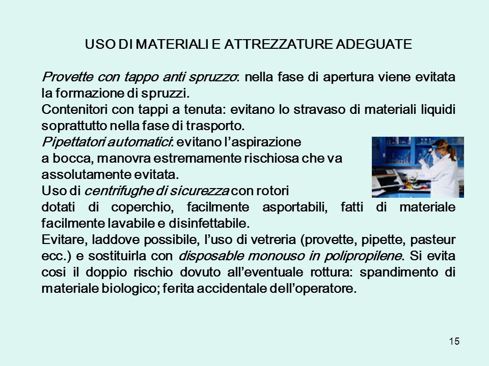 USO DI MATERIALI E ATTREZZATURE ADEGUATE