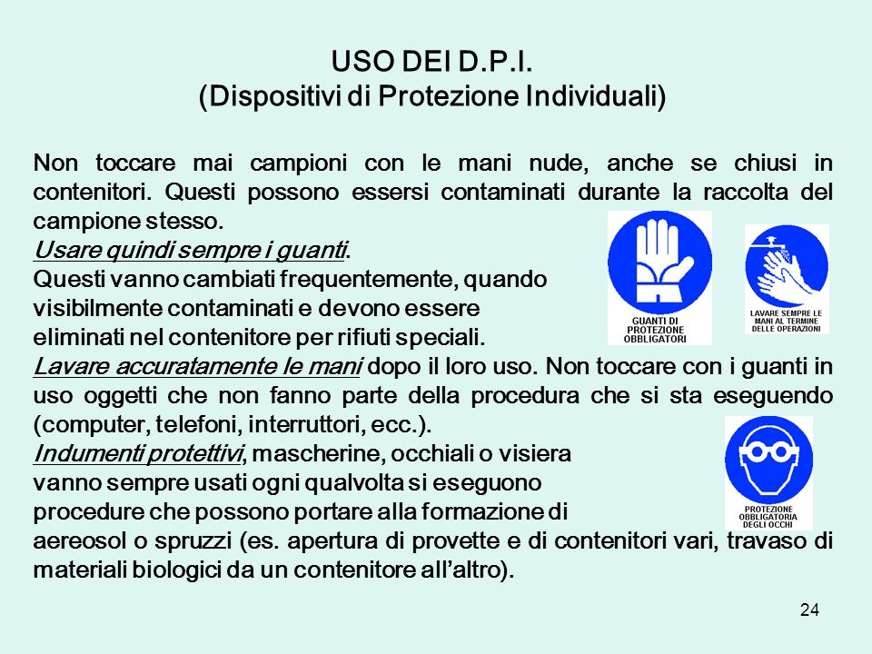 (Dispositivi di Protezione Individuali)
