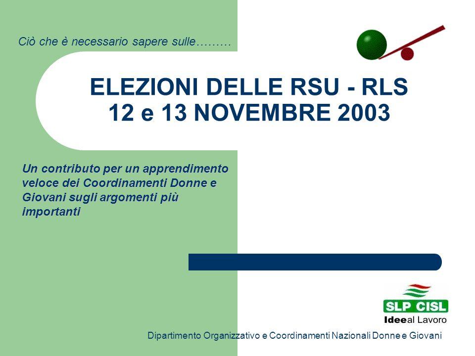 ELEZIONI DELLE RSU - RLS 12 e 13 NOVEMBRE 2003