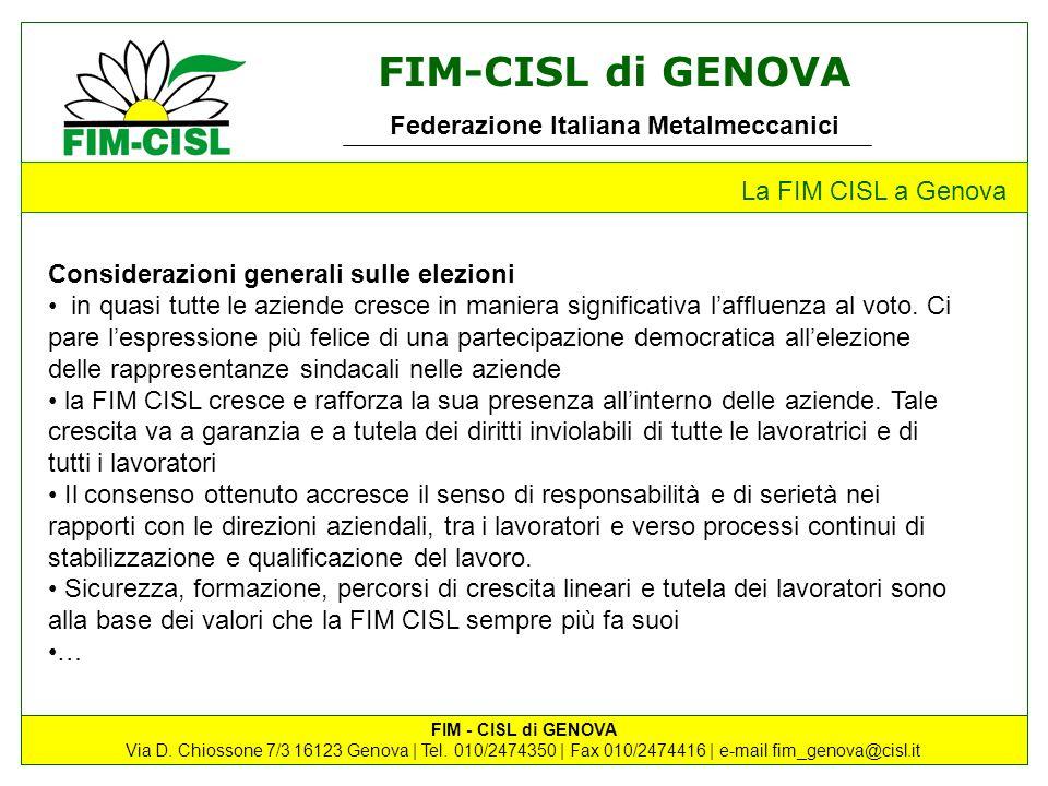 La FIM CISL a Genova Considerazioni generali sulle elezioni.