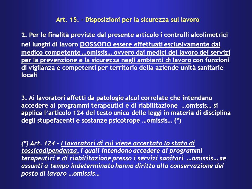 Art. 15. – Disposizioni per la sicurezza sul lavoro