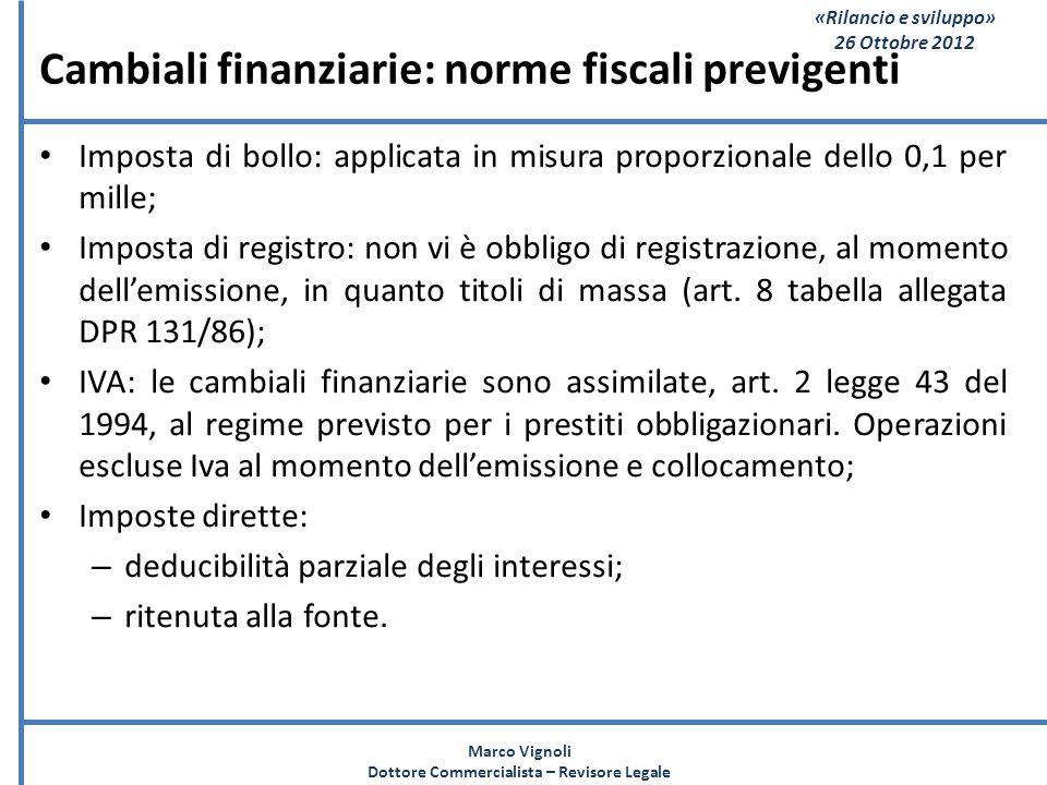 Cambiali finanziarie: norme fiscali previgenti