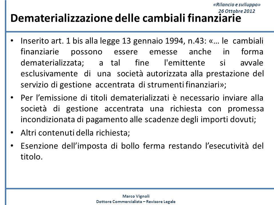 Dematerializzazione delle cambiali finanziarie