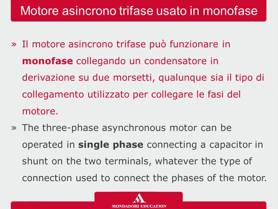 Motore asincrono trifase usato in monofase
