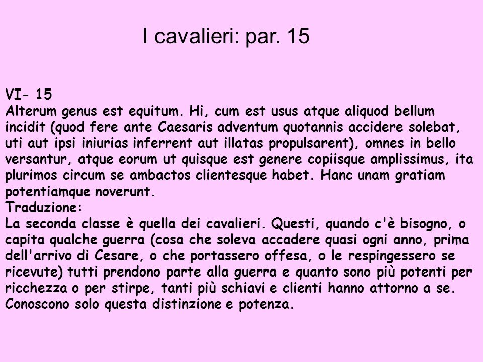 I cavalieri: par. 15VI- 15.