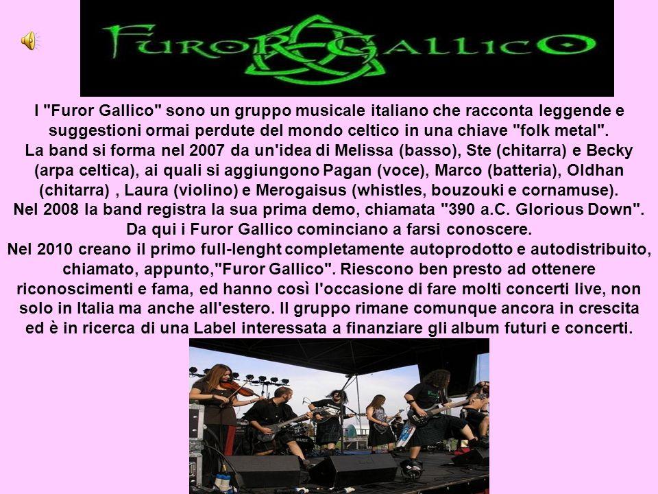 I Furor Gallico sono un gruppo musicale italiano che racconta leggende e suggestioni ormai perdute del mondo celtico in una chiave folk metal .