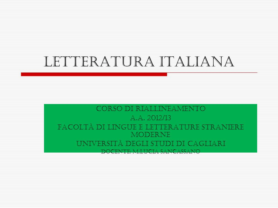 Letteratura italiana Corso di riallineamento a.a. 2012/13