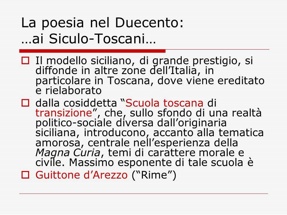 La poesia nel Duecento: …ai Siculo-Toscani…