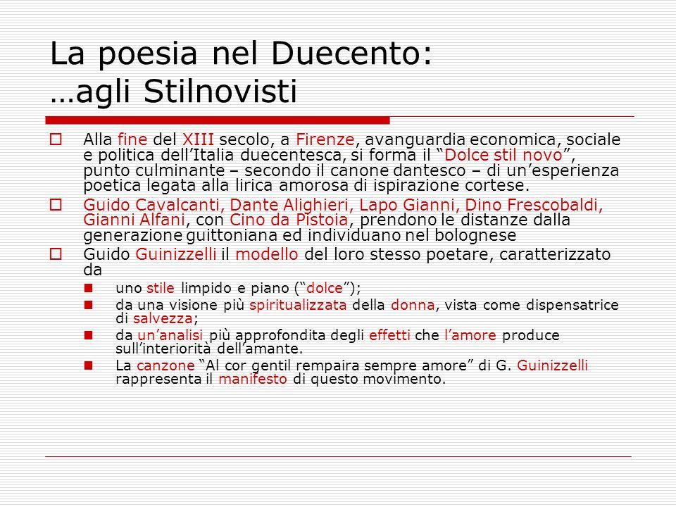 La poesia nel Duecento: …agli Stilnovisti