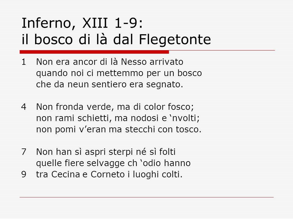 Inferno, XIII 1-9: il bosco di là dal Flegetonte