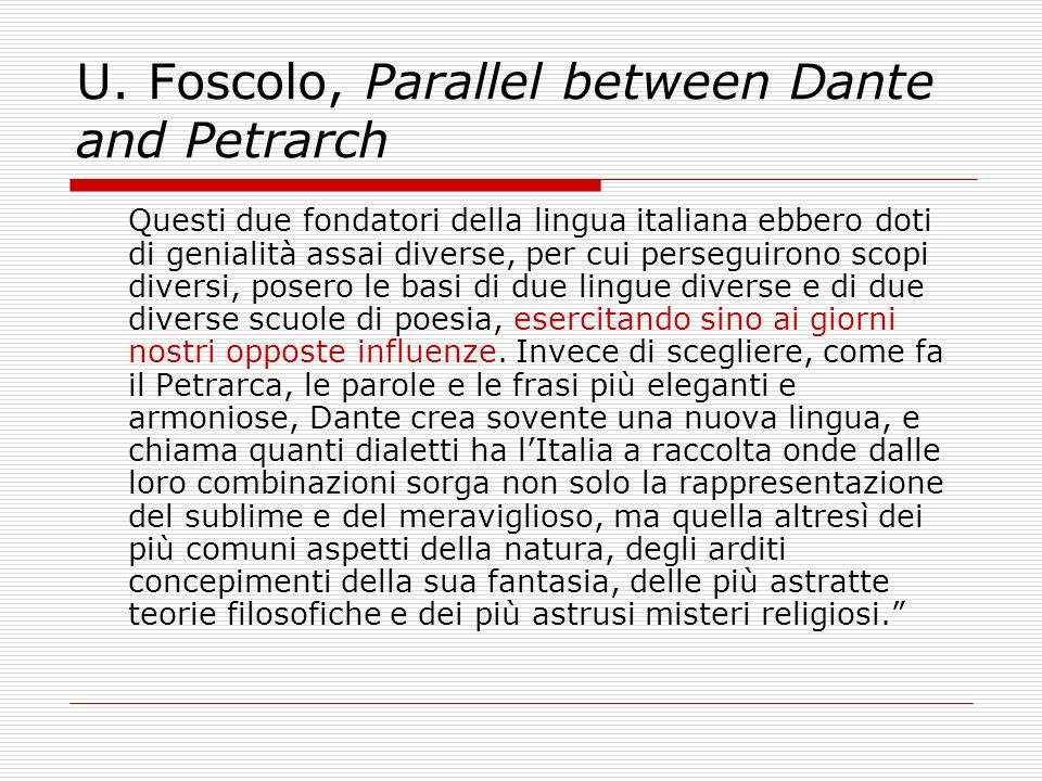 U. Foscolo, Parallel between Dante and Petrarch