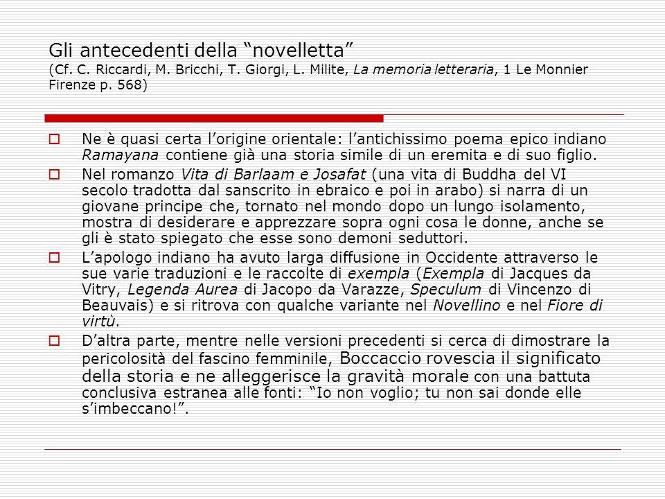 Gli antecedenti della novelletta (Cf. C. Riccardi, M. Bricchi, T