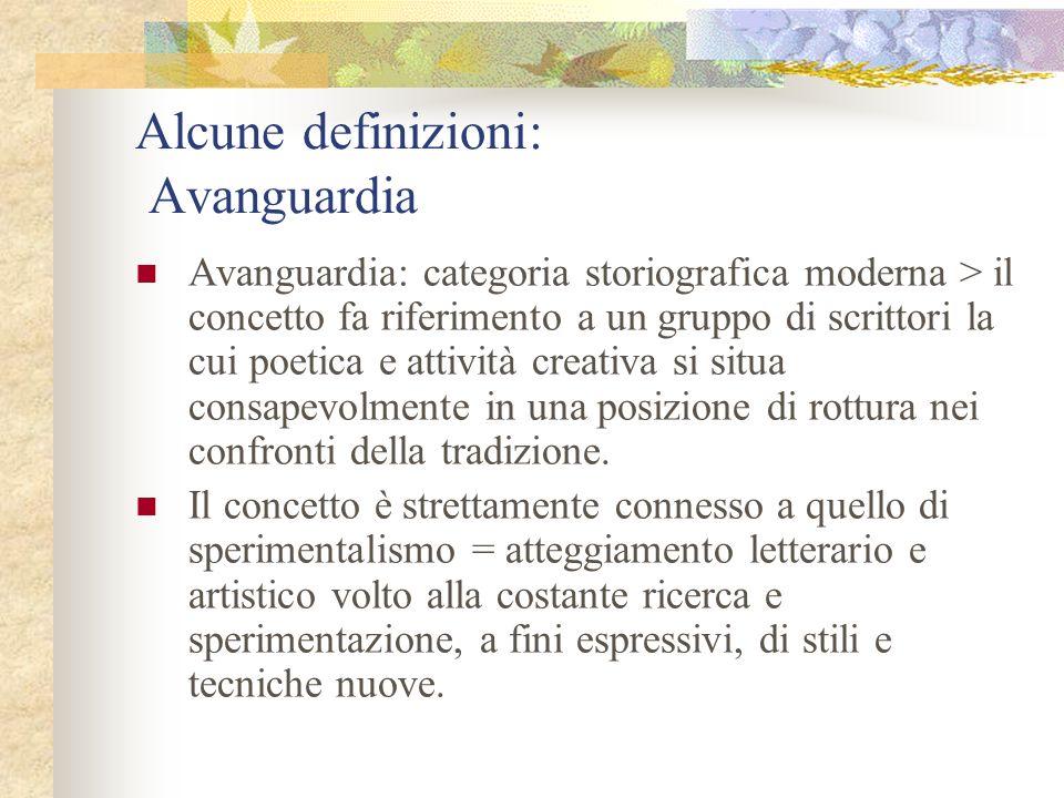 Alcune definizioni: Avanguardia