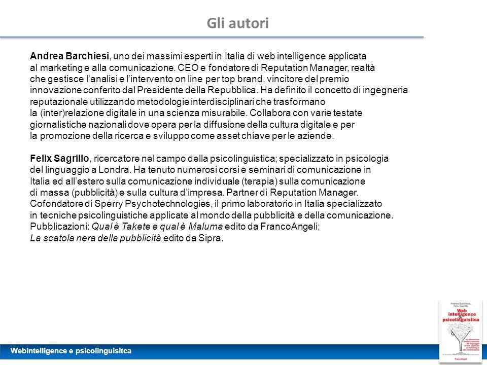 Gli autori Andrea Barchiesi, uno dei massimi esperti in Italia di web intelligence applicata.