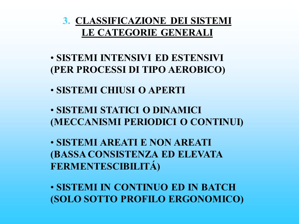 3. CLASSIFICAZIONE DEI SISTEMI LE CATEGORIE GENERALI