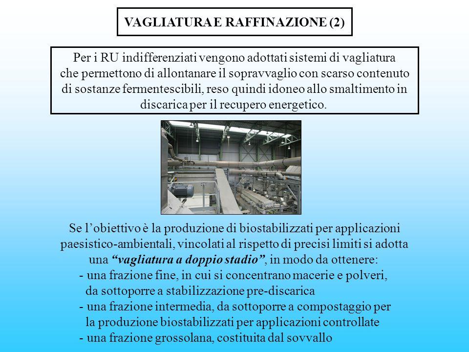 VAGLIATURA E RAFFINAZIONE (2)
