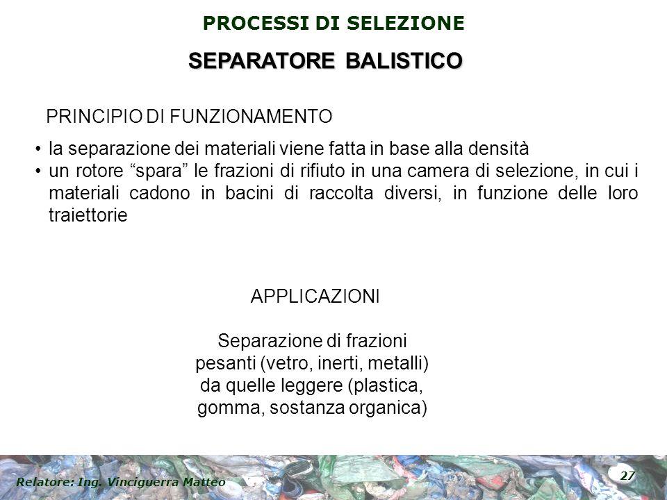 SEPARATORE BALISTICO PRINCIPIO DI FUNZIONAMENTO