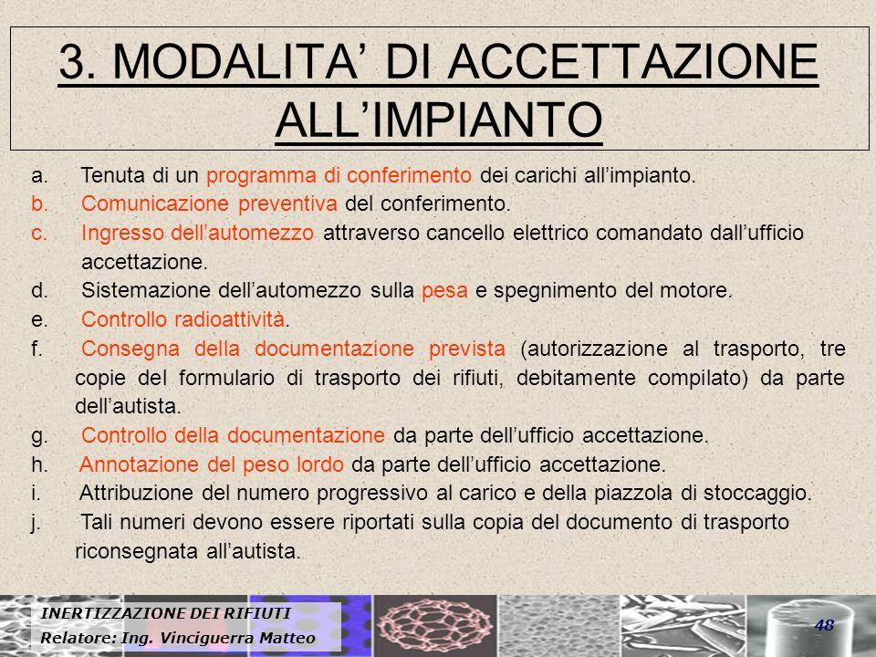 3. MODALITA' DI ACCETTAZIONE ALL'IMPIANTO