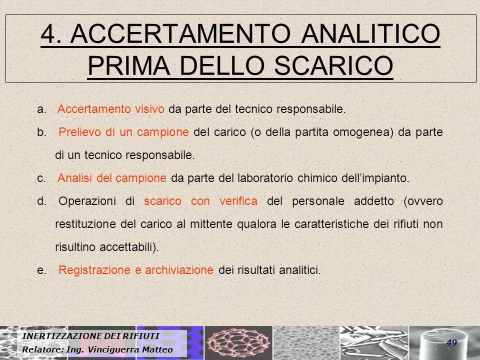 4. ACCERTAMENTO ANALITICO PRIMA DELLO SCARICO