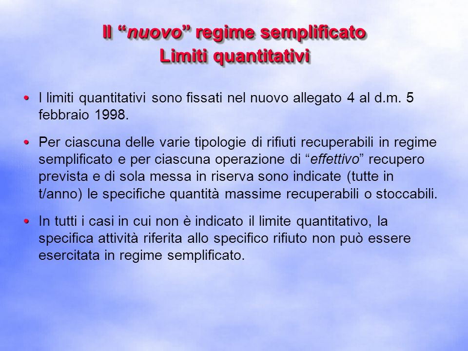 Il nuovo regime semplificato Limiti quantitativi