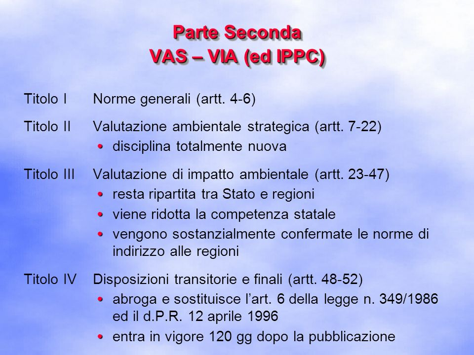 Parte Seconda VAS – VIA (ed IPPC)